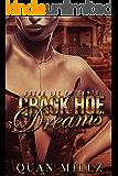 Crack Hoe Dreams