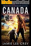 Daughter of Babylon, Book 6: Canada