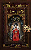 The Shadow Calls: Enticed by Dark Magic (The Chronicles of Hawthorn Book 3)