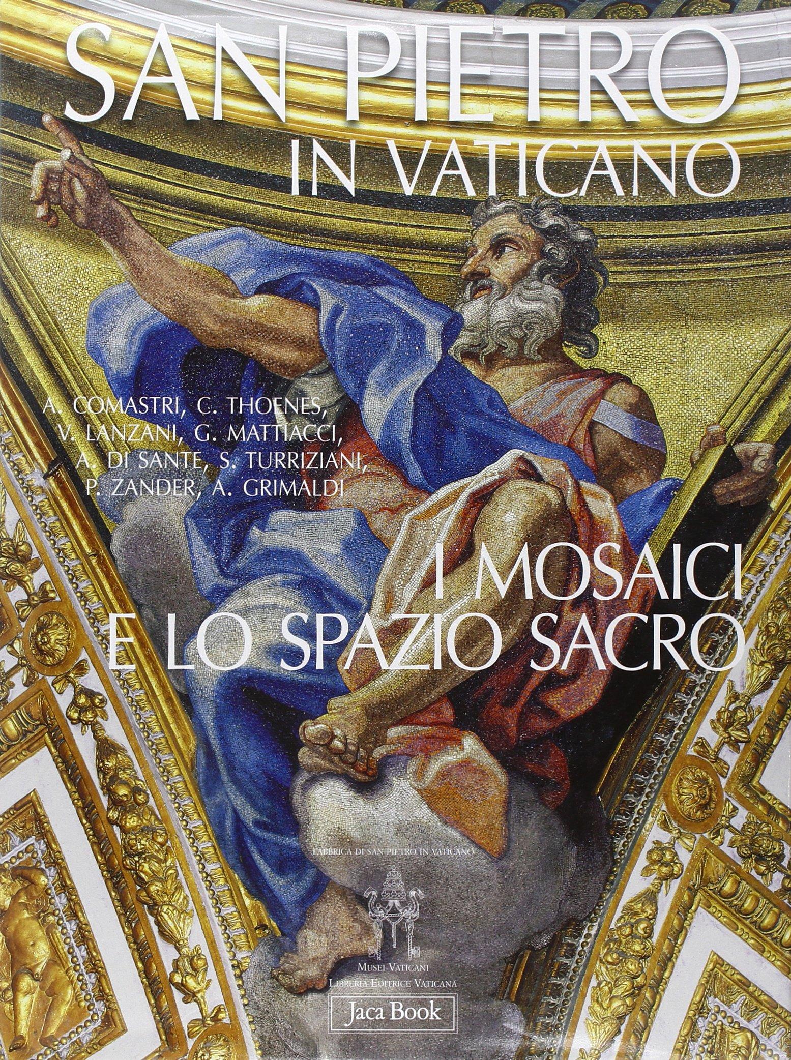 San Pietro in Vaticano. I mosaici e lo spazio