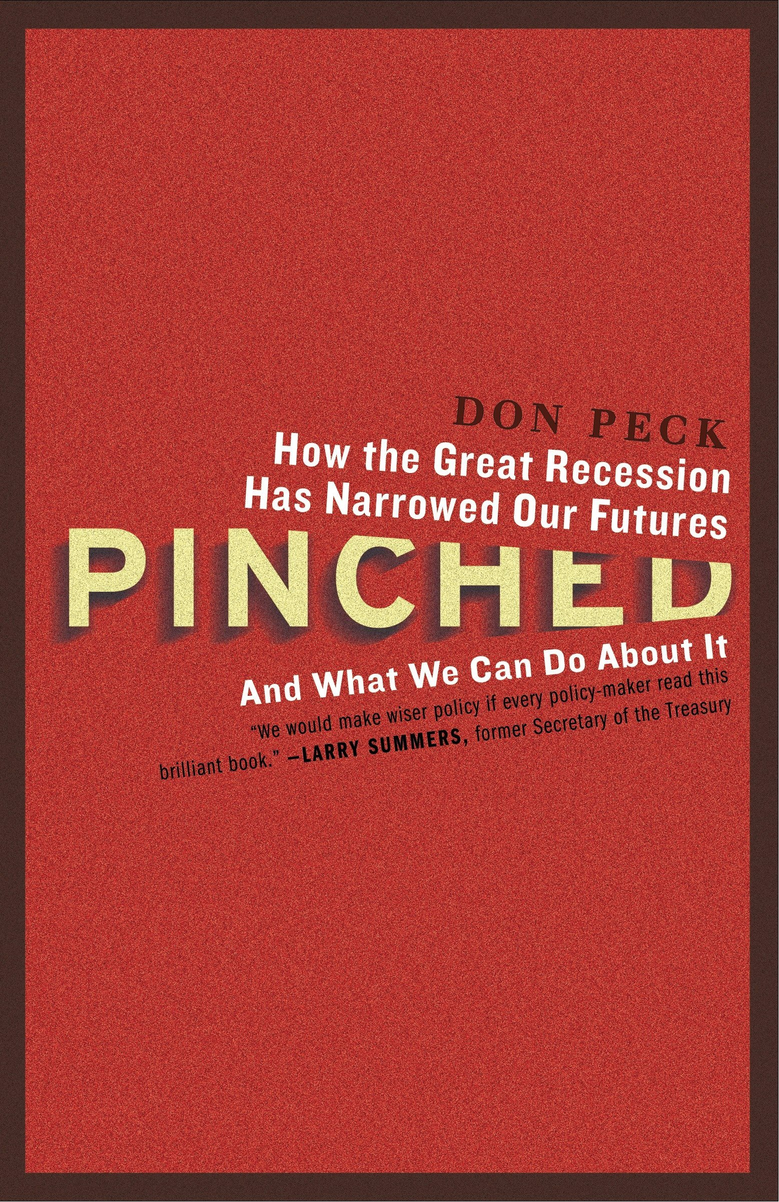 pinched how the great recession has narrowed our futures and what