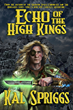 Echo of the High Kings (The Eoriel Saga Book 1)