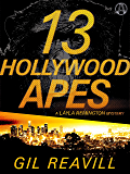 13 Hollywood Apes: A Layla Remington Mystery