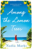 Among the Lemon Trees: Escape to an Island in the Sun with this Unputdownable Summer Read