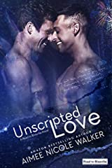 Unscripted Love (Road to Blissville, #1) Kindle Edition
