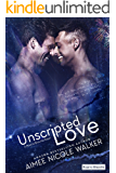Unscripted Love (Road to Blissville, #1)