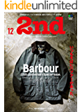 2nd(セカンド) 2019年12月号 Vol.153(Barbour 125th Anniversary Special Issue.)[雑誌]