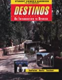 Student Viewer's Handbook to Accompany Destinos, an Introduction to Spanish