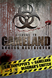 Deadman's Switch: a post-apocalyptic thriller series (S. W. Tanpepper's GAMELAND Book 3)