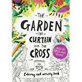 The Garden, the Curtain & the Cross Coloring & Activity Book (Tales That Tell the Truth)