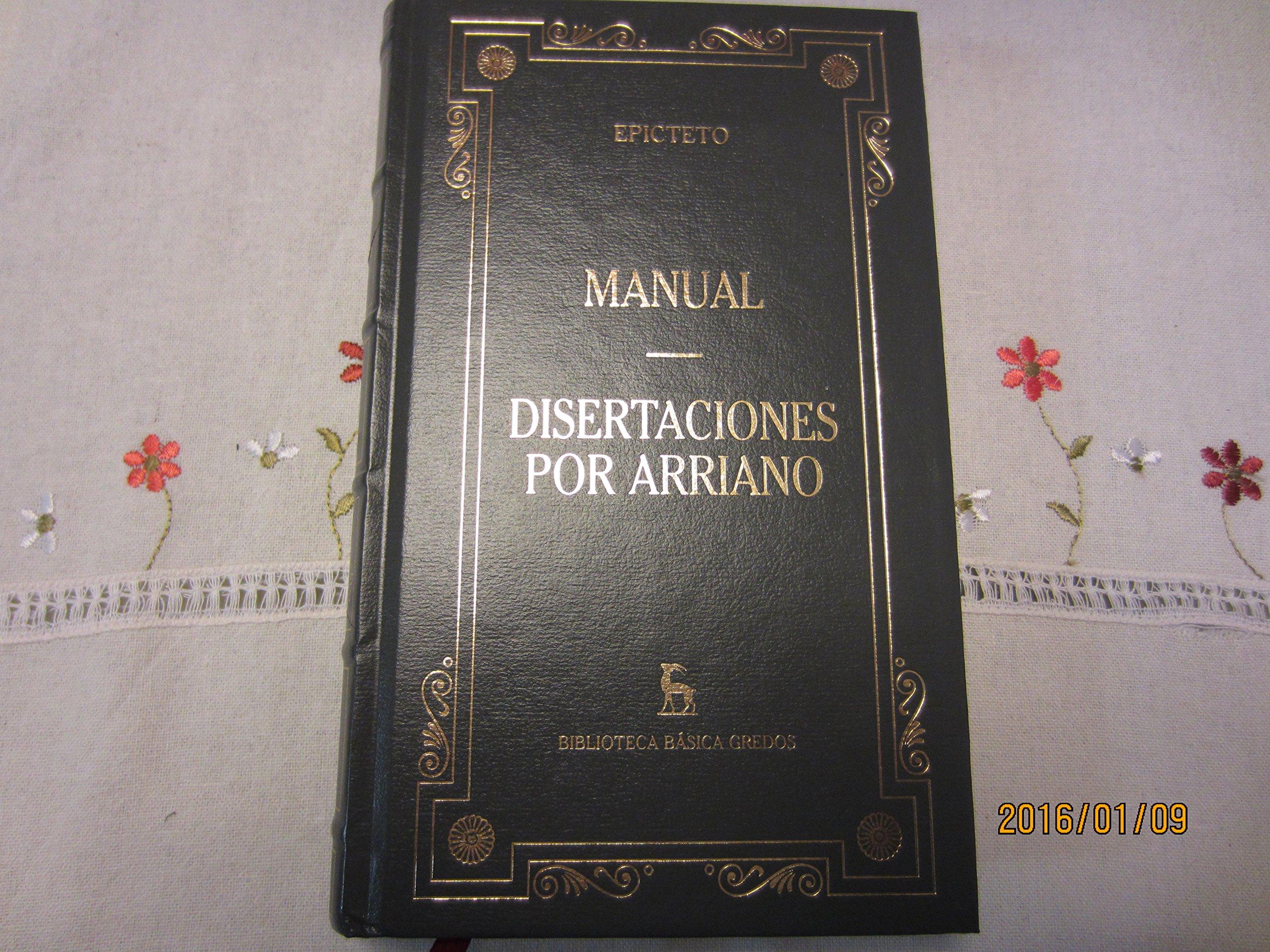 Manual Disertaciones por Arriano (Spanish) Paperback – 2001