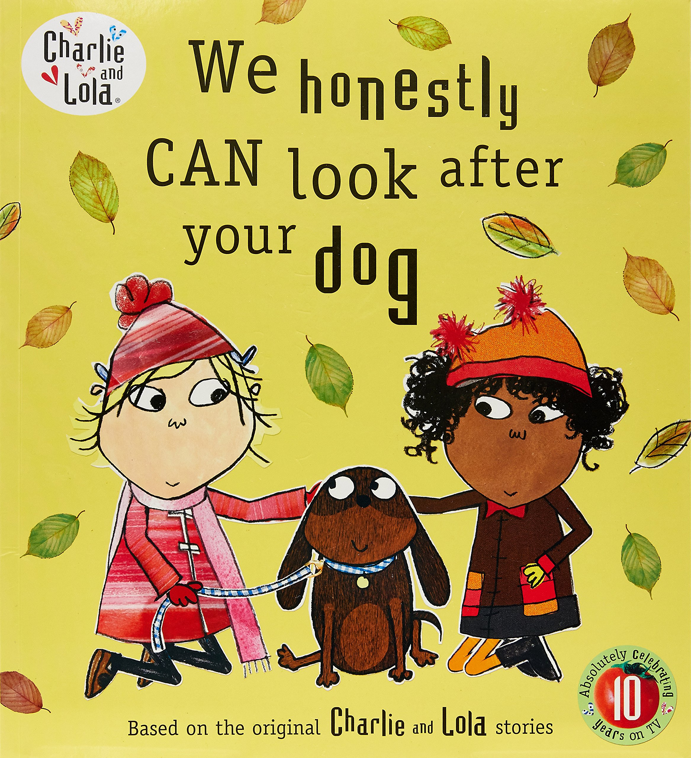 Download We Honestly Can Look After Your Dog. Lauren Child PDF