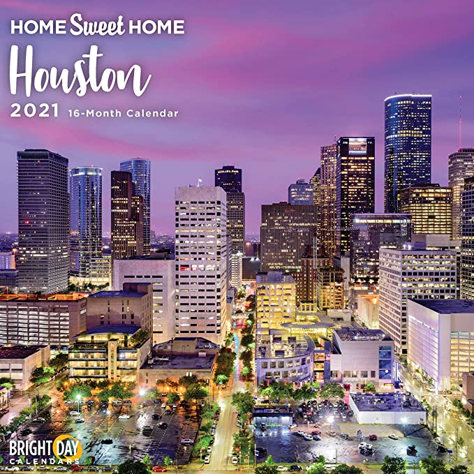 Amazon.: 2021 Home Sweet Home Houston Wall Calendar by Bright