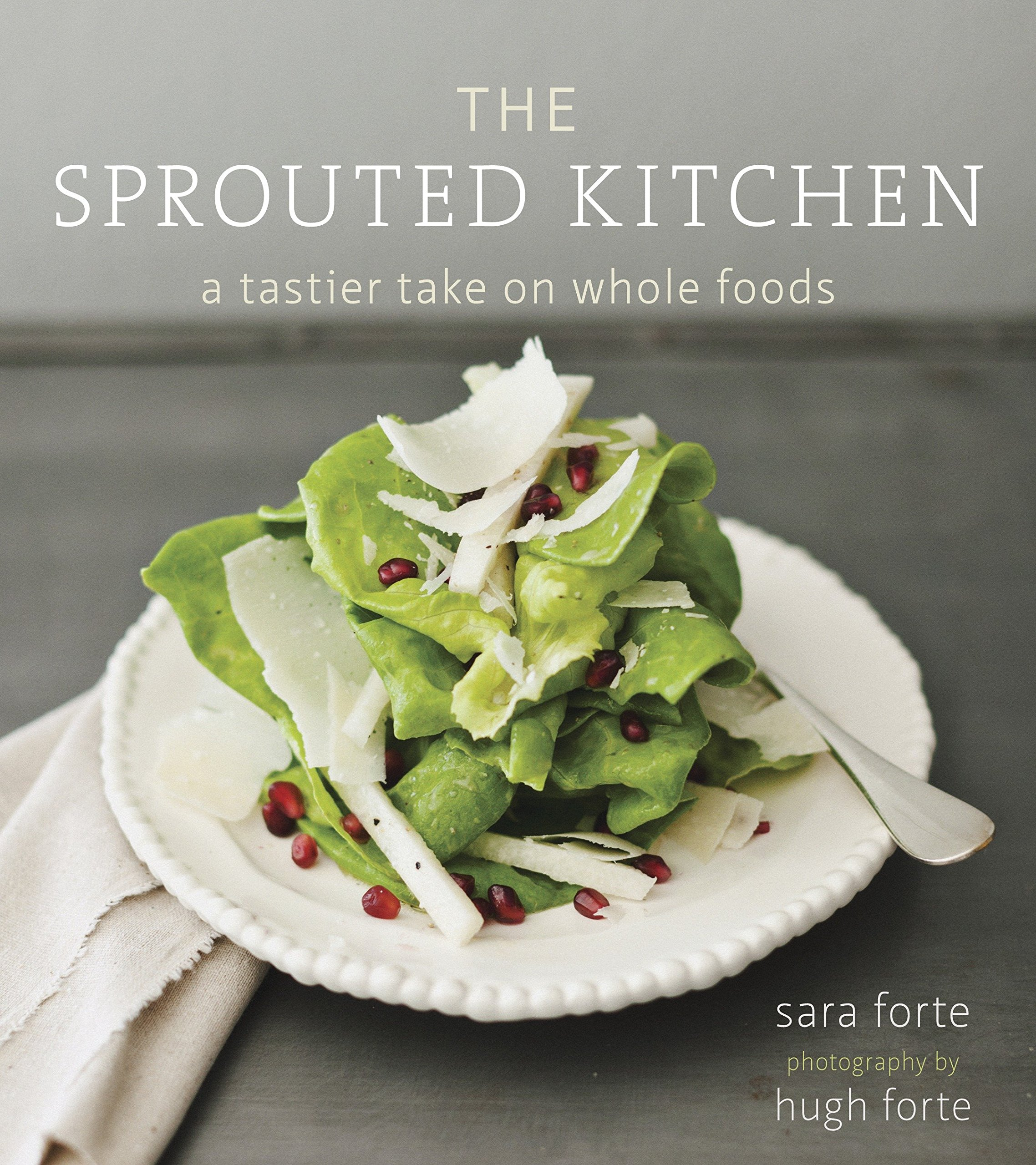 Download The Sprouted Kitchen: A Tastier Take on Whole Foods PDF