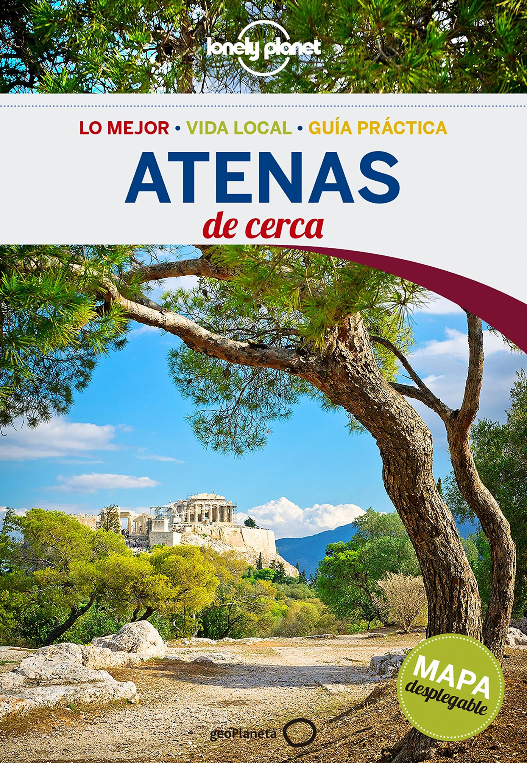 Atenas De cerca 3 (Guías De cerca Lonely Planet) Tapa blanda – 7 jun 2016 Alexis Averbuck Jaume Muñoz Cunill GeoPlaneta 8408148605