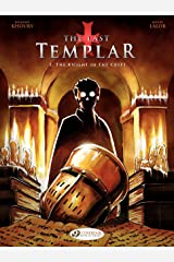 The Last Templar - Volume 2 - The Knight in the Crypt Kindle Edition