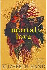 Mortal Love Kindle Edition