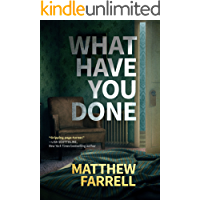 What Have You Done (English Edition)
