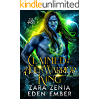 Claimed By The Alien Warrior King: A Sci-Fi Alien Warrior Romance (The Vada Wars Book 1)