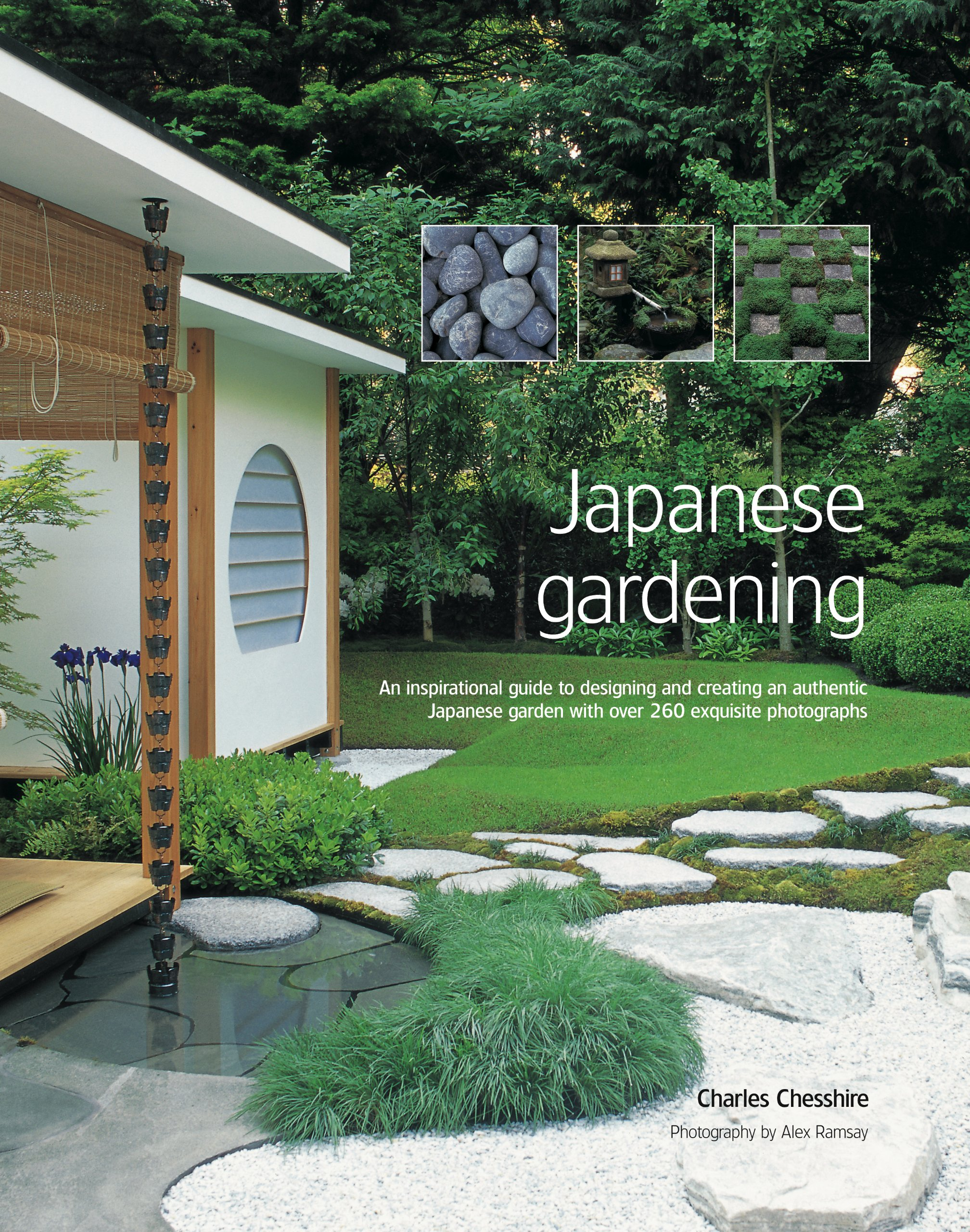 Wonderful Japanese Gardening: An Inspirational Guide To Designing And Creating An  Authentic Japanese Garden With Over 300 Colour Photographs: Amazon.co.uk:  Charles ...