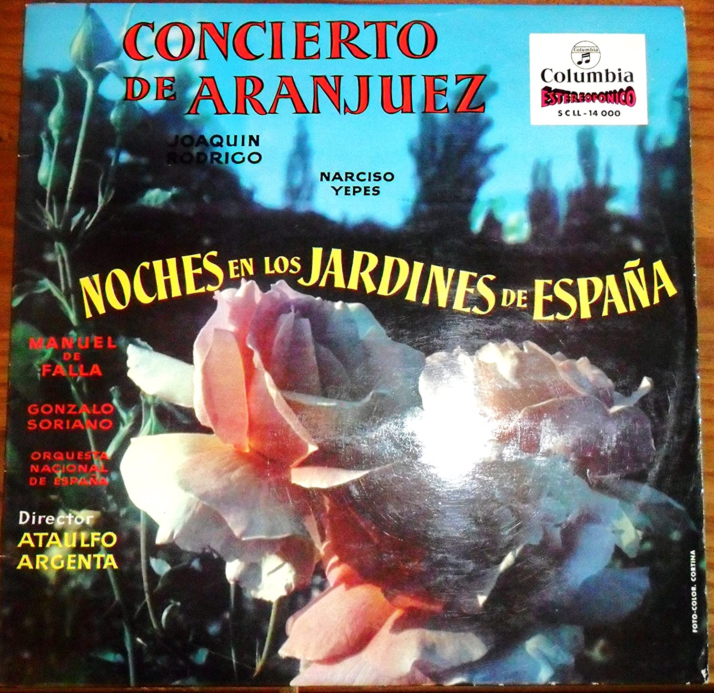 CONCIERTO DE ARANJUEZ Y NOCHES EN LOS JARDINES DE ESPAÑA / JOAQUIN ...