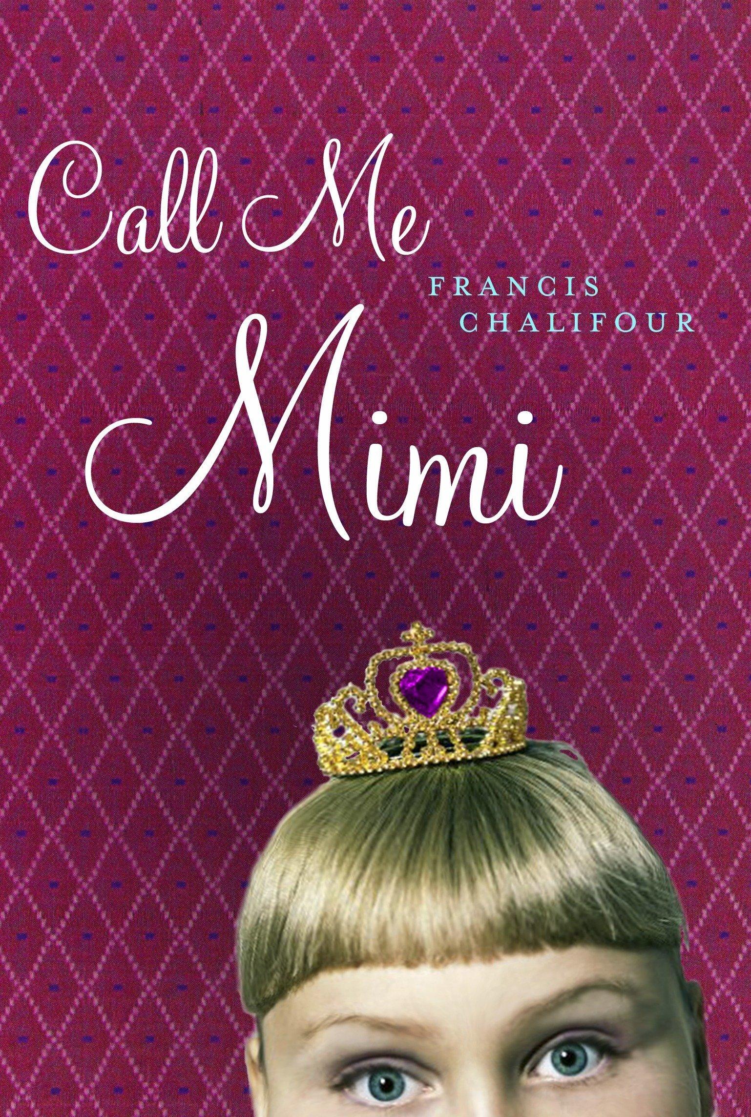 Call Me Mimi pdf