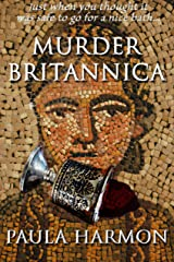 Murder Britannica: Just when you thought it was safe to go for a nice bath Kindle Edition