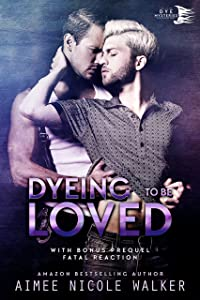 Dyeing to be Loved (Curl Up and Dye Mysteries, #1)