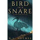 Bird in a Snare (The Lord Hani Mysteries Book 1)