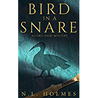 Bird in a Snare (The Lord Hani Mysteries Book 1) (English Edition)