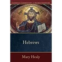 Hebrews (Catholic Commentary on Sacred Scripture) (English Edition)