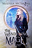 The Wandering Mage (Convergence Book 2)