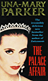 The Palace Affair: An irresistible thriller with tantalising twists