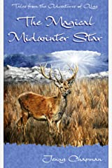 The Magical Midwinter Star (Tales from the Adventures of Algy Book 3) Kindle Edition