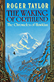 The Waking of Orthlund (The Chronicles of Hawklan Book 3)