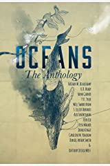 OCEANS: The Anthology (Frontiers of Speculative Fiction Book 2) Kindle Edition