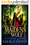 Maiden's Wolf (In Deception's Shadow Book 3)