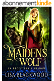 Maiden's Wolf (In Deception's Shadow Book 3) (English Edition)