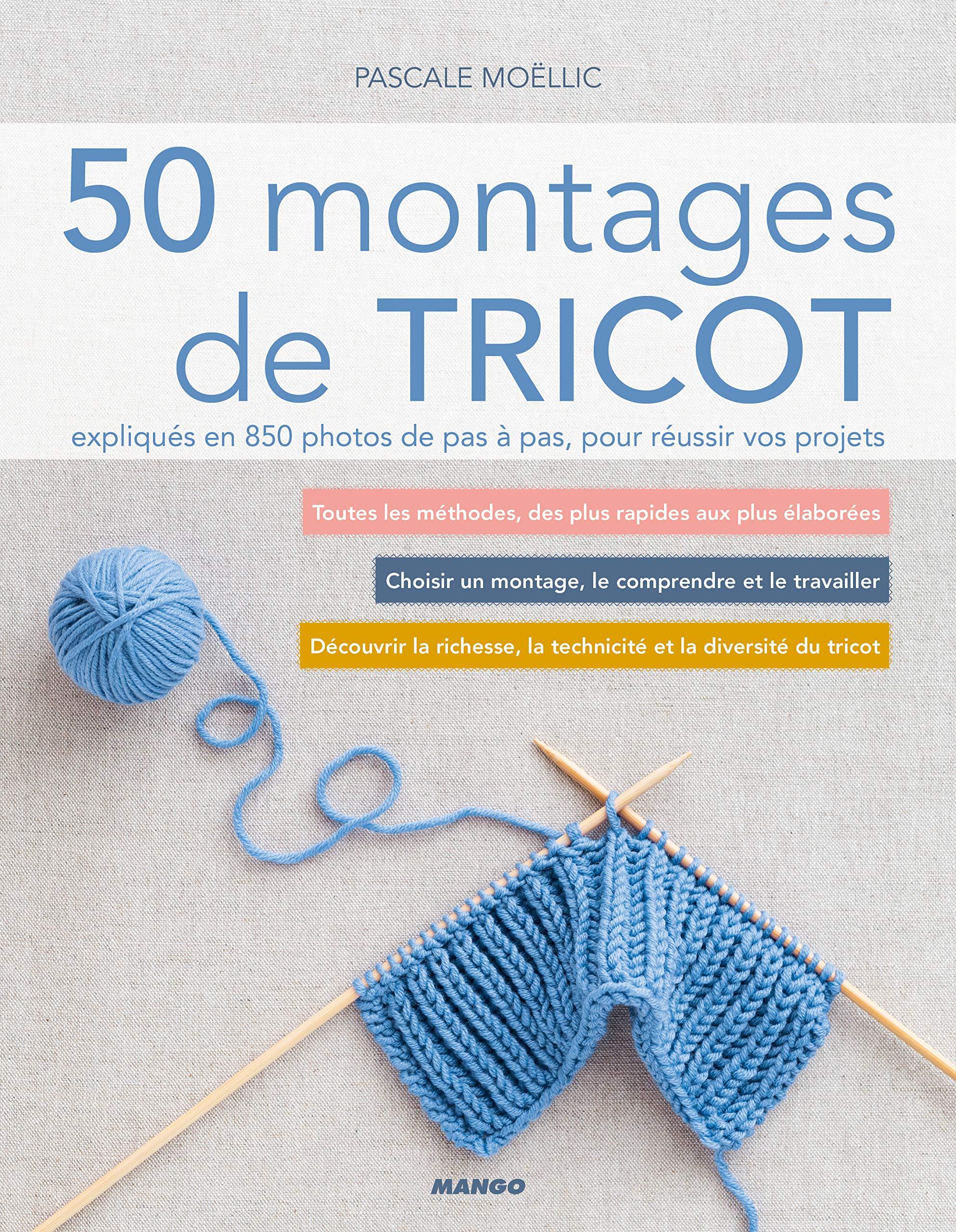 Amazonfr 50 Montages De Tricot Expliqués En 850 Photos De