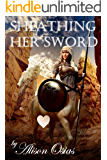 Sheathing Her Sword (Squireing for a Futa Centaur Dame Book 2)