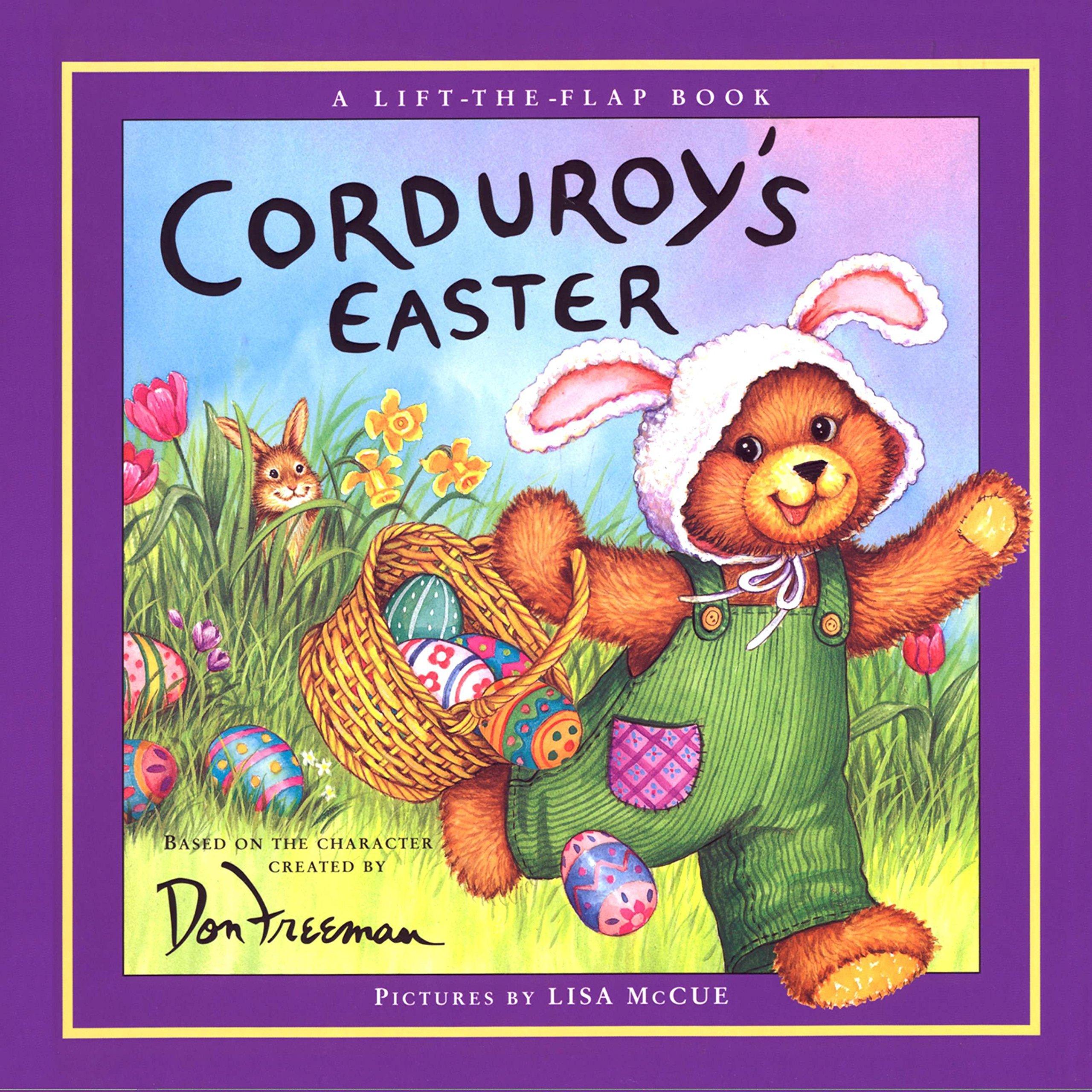 Corduroy's Easter Lift-the-Flap: B.G. Hennessy, Don Freeman, Lisa McCue:  9780670881017: Amazon.com: Books
