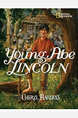 Young Abe Lincoln: The Frontier Days: 1809-1837 Paperback