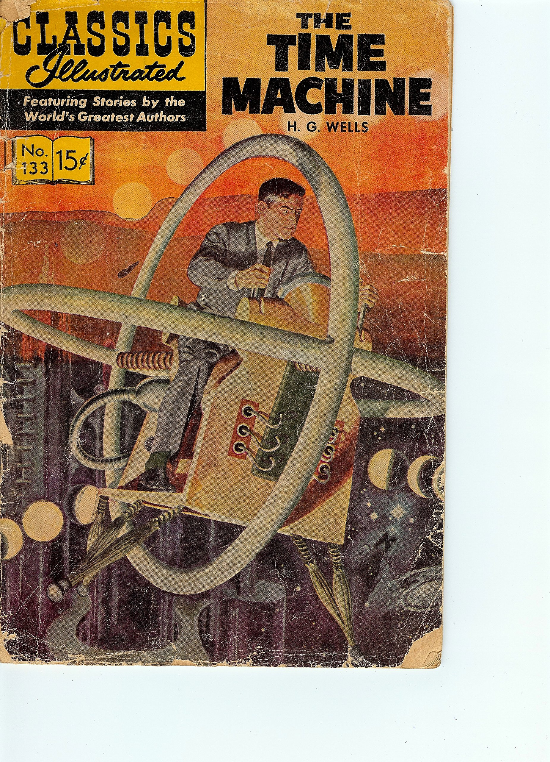 The time machine classics illustrated volume 133 h g wells the time machine classics illustrated volume 133 h g wells william b jones jr 9781894998765 amazon books fandeluxe Gallery
