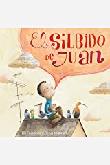 El silbido de Juan (John's Whistle) (Spanish Edition) Kindle Edition
