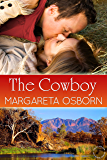 The Cowboy (The Hot Aussie Heroes series Book 1)