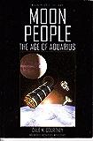 Moon People 1: The Age Of Aquarius