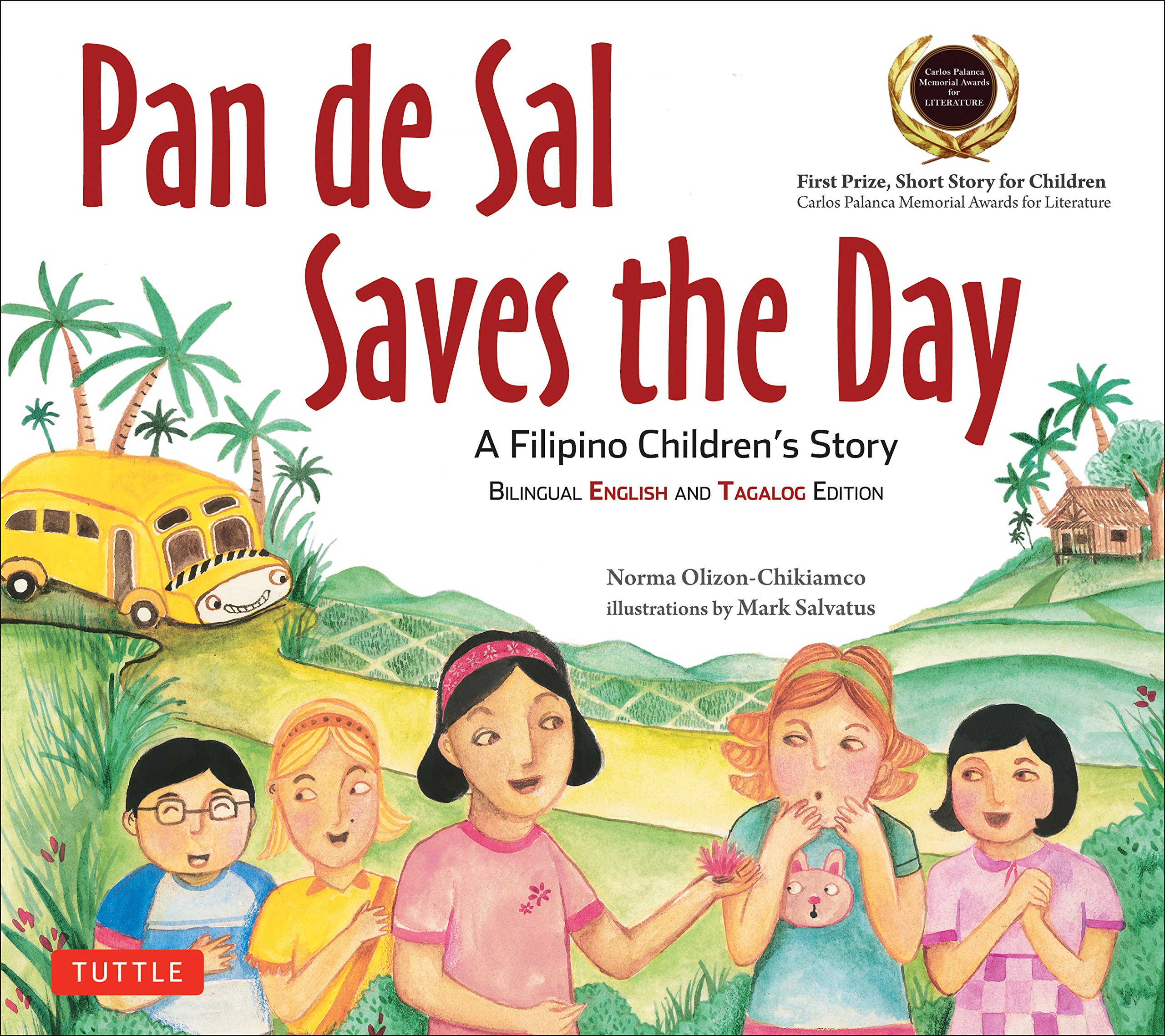 pan de sal saves the day an award winning children u0027s story from