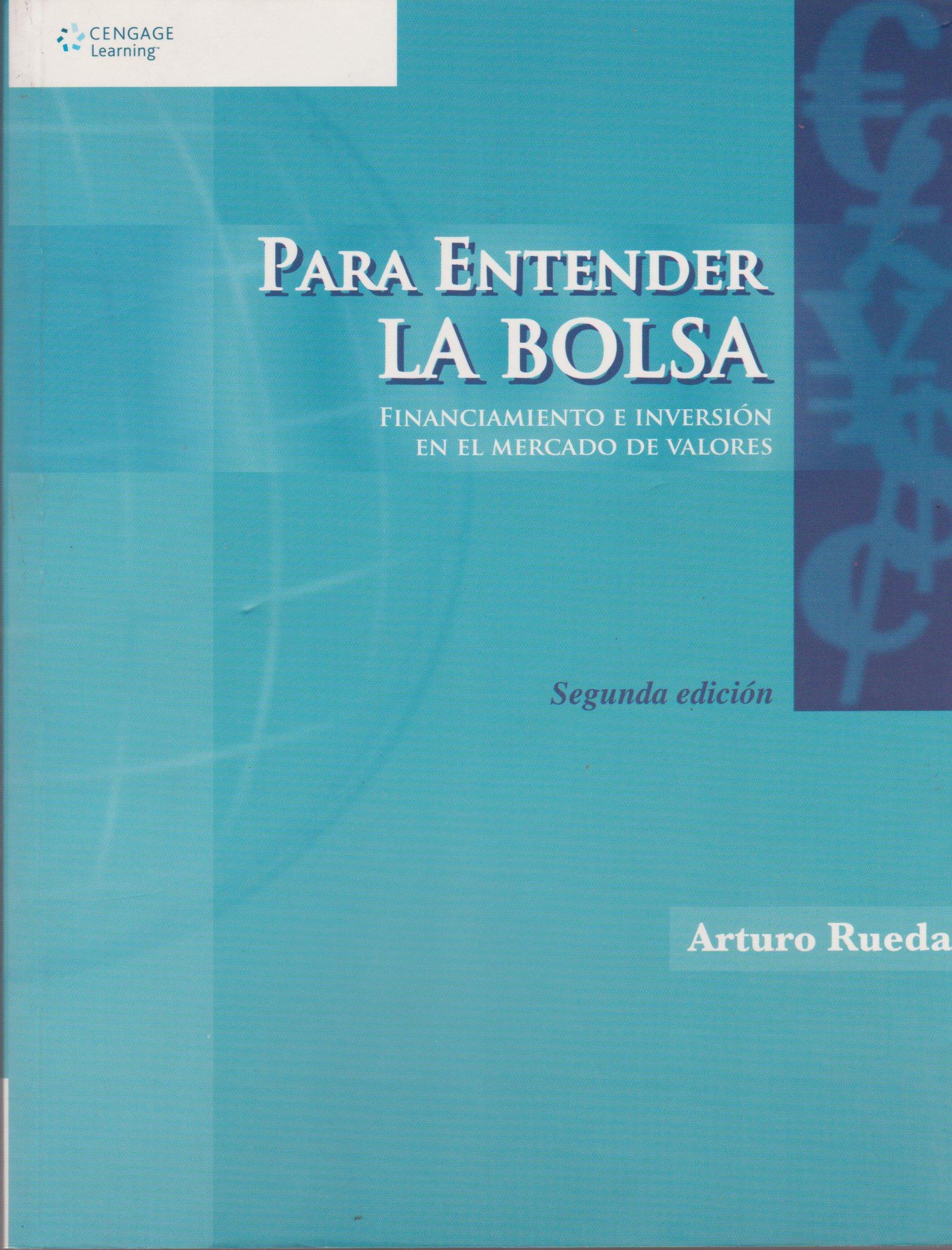 Para entender la bolsa/ Understanding the Stock Exchange (Spanish Edition): Arturo Rueda: 9789706864659: Amazon.com: Books