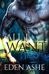 All I Want (Spirits of Laken #2) Kindle Edition