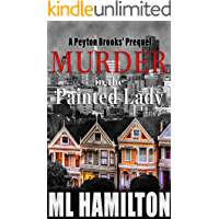 Murder in the Painted Lady (A Peyton Brooks' Mystery Book 0) (English Edition)